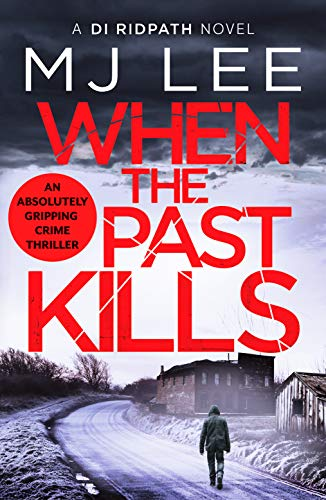 WHEN THE PAST KILLS - M J Lee