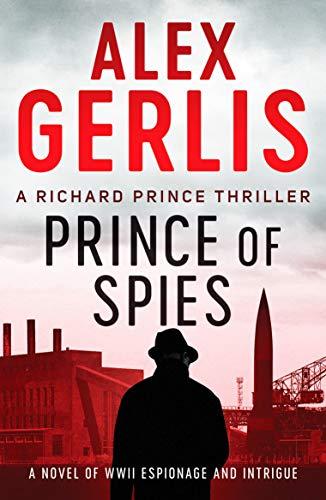 PRINCE OF SPIES - Alex Gerlis