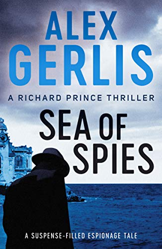 SEA OF SPIES - Alex Gerlis