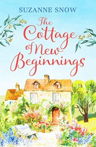 COTTAGE OF NEW BEGINNINGS - Suzanne Snow