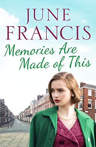 MEMORIES ARE MADE OF THIS - June Francis