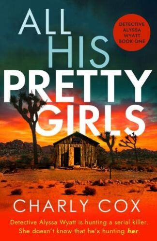 ALL HIS PRETTY GIRLS - Charly Cox