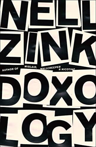 DOXOLOGY - Nell Zink