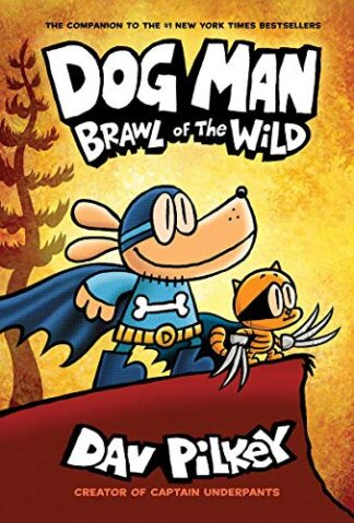 DOG MAN | BRAWL OF THE WILD - Dav Pilkey