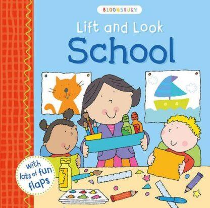 BLOOMSBURY   LIFT AND LOOK   SCHOOL