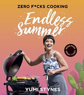 ZERO F*CKS COOKING | ENDLESS SUMMER