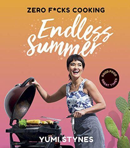 ZERO F*CKS COOKING   ENDLESS SUMMER