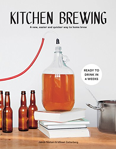 KITCHEN BREWING | A NEW, EASIER AND QUICKER WAY TO HOME BREW