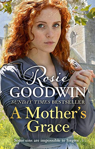 A MOTHER'S GRACE - Rosie Goodwin