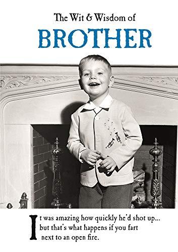 WIT & WISDOM OF BROTHER