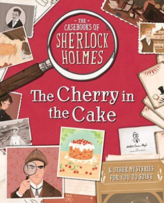 CASEBOOKS OF SHERLOCK HOLMES | THE CHERRY IN THE CAKE & OTHER MYSTERIES