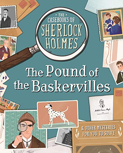 CASEBOOKS OF SHERLOCK HOLMES | THE POUND OF THE BASKERVILLES & OTHER MYSTERIES FOR YOU TO SOLVE