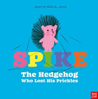 SPIKE | THE HEDGEHOG WHO LOST HIS PRICKLES