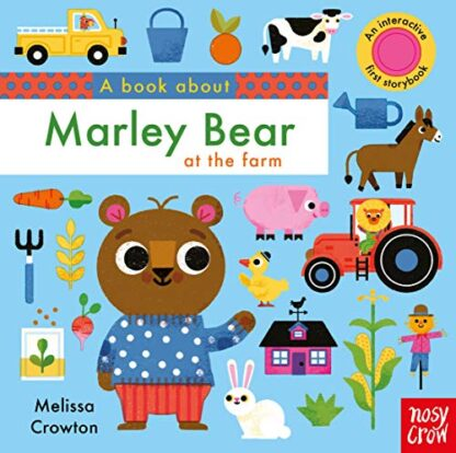 A BOOK ABOUT | MARLEY BEAR | AT THE FARM