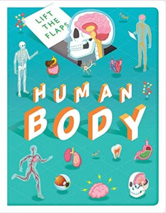 LIFT THE FLAPS | HUMAN BODY