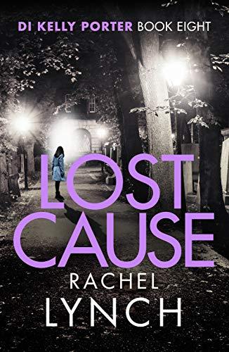 LOST CAUSE - Rachel Lynch