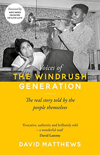 VOICES OF THE WINDRUSH GENERATION | THE REAL STORY TOLD BY THE PEOPLE THEMSELVES