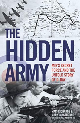 HIDDEN ARMY | MI9'S SECRET FORCE AND THE UNTOLD STORY OF D-DAY