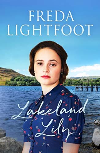 LAKELAND LILY - Freda Lightfoot