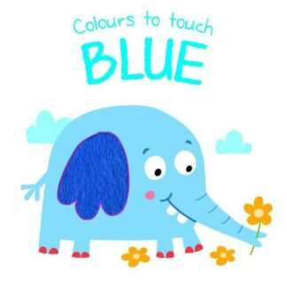 COLOURS TO TOUCH | BLUE